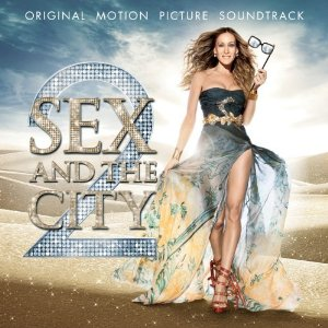 Sex and the City 2 Soundtracks